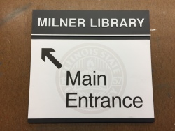 Milner Library Wayfinding (ISU; Normal, IL); Wayfinding Sign with High-End Digital Print + Tactile Letters and Raised Accent Bar