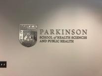 Parkinson School of Health Sciences (Maywood, IL); Loyola University Chicago Medical Campus Aluminum Dimensional Letters + Logo
