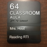 Arcola SD 306 (Arcola, IL); ADA Tactile and Braille Classroom Sign with 2 Window Units + Inserts with High-Performance Vinyl Copy